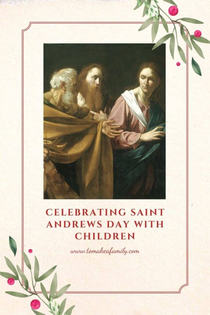 Ways to celebrate Saint Andrews Day with Children