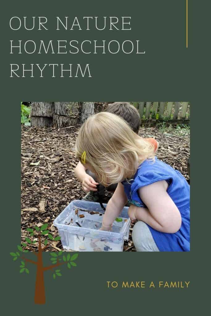 Our Simple Nature-Based and Play-Based Preschool Homeschool routine, rhythm, and schedule