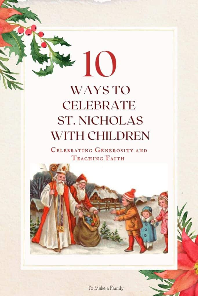 10 ideas for Celebrating St. Nicholas with Children in the Catholic home!