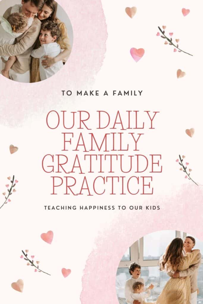 Our nightly family meeting- how we transition to bedtime with a gratitude practice